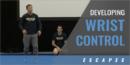Developing Wrist Control with Matt Azevedo – Drexel Univ.