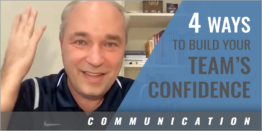 4 Ways to Build Your Team's Confidence