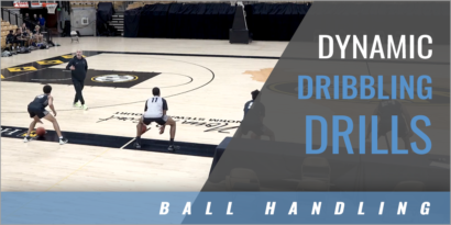 Dynamic Dribbling Drills
